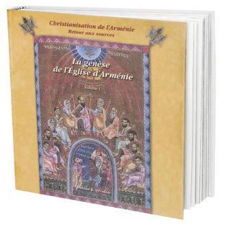 La genèse de l'Église d'Arménie